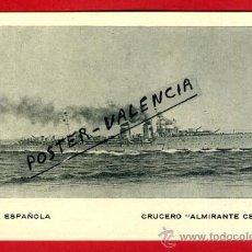 Postales: POSTAL BARCOS, ARMADA ESPAÑOLA, CRUCERO ALMIRANTE CERVERA, P77945. Lote 167788605
