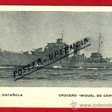 Postales: POSTAL BARCOS, ARMADA ESPAÑOLA, CRUCERO MIGUEL DE CERVANTES, P77945. Lote 37671992