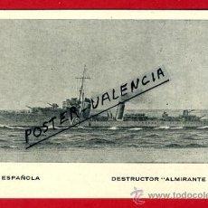Postales: POSTAL BARCOS, ARMADA ESPAÑOLA, DESTRUCTOR ALMIRANTE VALDES, P77950. Lote 167788926