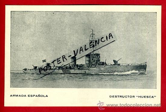 POSTAL BARCOS, ARMADA ESPAÑOLA, DESTRUCTOR HUESCA, P77953 (Postales - Postales Temáticas - Barcos)