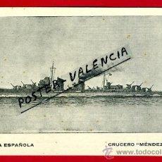 Postales: POSTAL BARCOS, ARMADA ESPAÑOLA, CRUCERO MENDEZ NUÑEZ, P77957. Lote 37672128