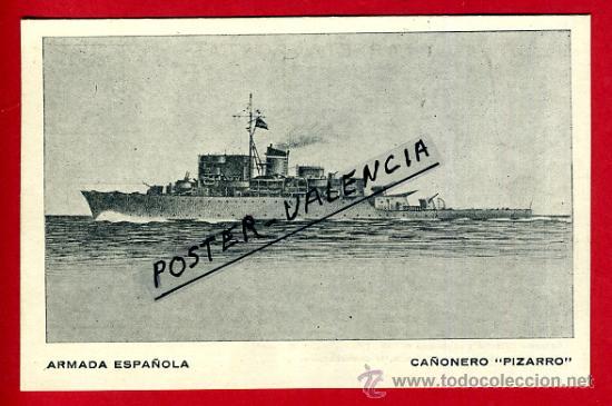 POSTAL BARCOS, ARMADA ESPAÑOLA, CAÑONERO PIZARRO, P77960B (Postales - Postales Temáticas - Barcos)