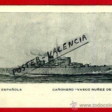 Postales: POSTAL BARCOS, ARMADA ESPAÑOLA, CAÑONERO VASCO NUÑEZ DE BALBOA, P77963. Lote 37672265