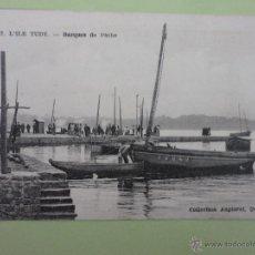 Postales: LÍLE TUDY- BARQUES DE PÉCHE. COLLECTION ANGLARET, QUIMPER. Lote 40095611