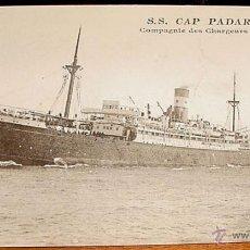 Postales: ANTIGUA POSTAL BARCO - S.S. CAP PADARAN - COMPAGNIE DES CHARGEURS REUNIS - NO CIRCULADA - ESCRITA.. Lote 38241782