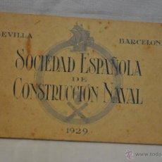 Postales: SOCIEDAD ESPAÑOLA DE CONSTRUCCION NAVAL. Lote 42089975