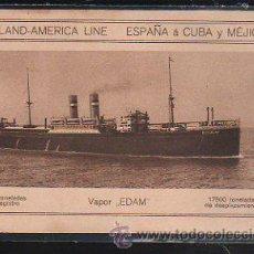 Postales: TARJETA POSTAL DEL VAPOR EDAM. HOLLAND-AMERICA LINE. ESPAÑA A CUBA Y MEJICO.. Lote 43289228