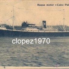Postales: BUQUE MOTOR CABO DE PALOS, COMPAÑIA YBARRA Y CIA, SEVILLA. Lote 45564540