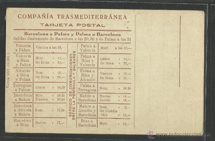 Postales: VAPOR REY JAIME I - COMPAÑIA TRANSMEDITERRANEA DE BARCELONA A PALMA Y VUELTA - VER REVERSO- (27053) - Foto 2 - 46334624