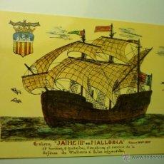 Postales: POSTAL BARCOS ANTIGUOS DE MALLORCA- GALERA JAIME III. Lote 46900907