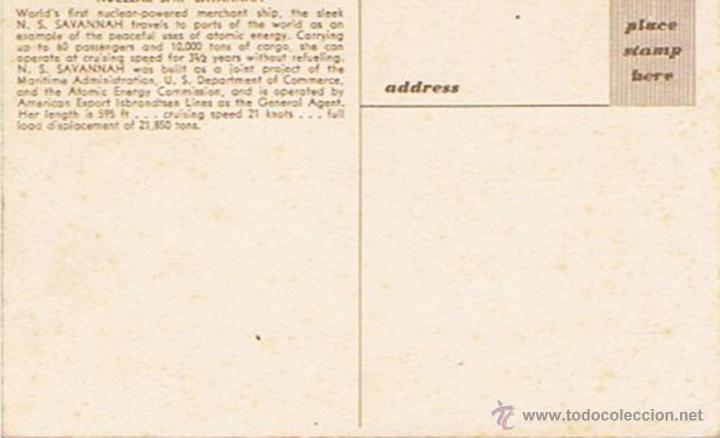 Postales: ANTIGUA TARJETA POSTAL DE BARCO NUCLEAR SHIP SAVANNAH - Foto 2 - 49545753