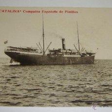 Postales: ANTIGUA FOTO POSTAL. COMPAÑÍA ESPAÑOLA DE PINILLOS. VAPOR CATALINA.. Lote 49572725