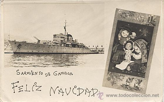 X113501 FELIZ NAVIDAD DESDE EL BARCO DE GUERRA SARMIENTO DE GAMBOA (Postales - Postales Temáticas - Barcos)