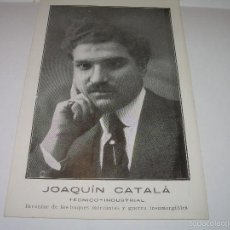 Postales: ANTIGUA POSTAL FOTOGRAFICA..JOAQUIN CATALA.INVENTOR DE LOS BUQUES MERCANTES Y GUERRA INSUMERGIBLES.. Lote 56703529