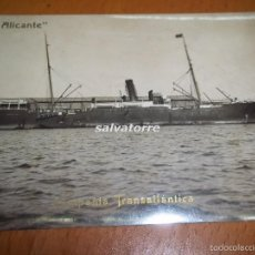 Postales: F.L.ALICANTE. COMPAÑIA TRASATLANTICA. REFINO CHICO.RARA Y DIFICIL . Lote 58228229