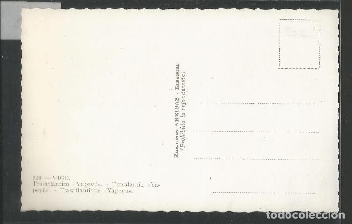 Postales: TRANSATLANTICO YAPEYU - 228 - VIGO - ARRIBAS - VER REVERSO - (45.708) - Foto 2 - 69631409