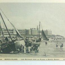 Postales: POSTAL BERK PLAGE BARCOS EN LA PLAYA MAREA BAJA. Lote 80528889
