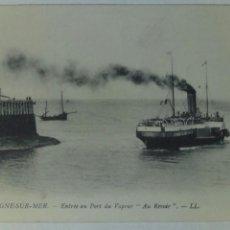Postales: POSTAL FRANCIA BOULOGNE SUR MER ENTRADA A PUERTO DE BARCO A VAPOR. Lote 80757864