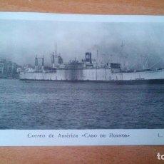 Postales: VAPORES CORREOS ESPAÑOLES - CORREO DE AMERICA CABO DE HORNOS - EN BARCELONA - S/C. Lote 89179144