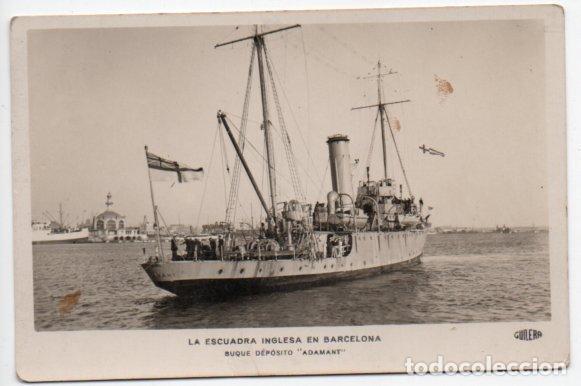 POSTAL FOTOGRÁFICA BUQUE DEPÓSITO ADAMANT - LA ESCUADRA INGLESA EN BARCELONA (Postales - Postales Temáticas - Barcos)