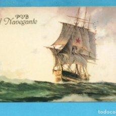 Postales: POSTAL DE PVB EL NAVEGANTE SIN CIRCULAR . Lote 95733887
