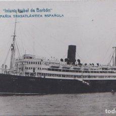 Postales: INFANTA ISABEL DE BORBON - COMPAÑIA TRASATLANTICA ESPAÑOLA. Lote 99571135