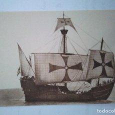 Postales: CARABELA SANTA MARÍA. VISTA DE ESTRIBOR.. Lote 99813543