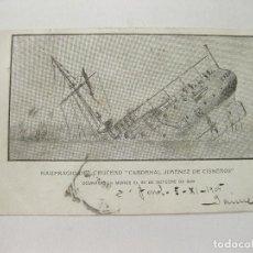 Postales: POSTAL ORIGINAL DEL NAUFRAGIO DEL CRUCERO CARDENAL JIMÉNEZ CISNEROS. CIRCULADA EN NOVIEMBRE DE 1905. Lote 103714583