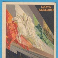 Postales: LOS GLORIOSOS CONDES. LLOYD SABAUDO. EXPOSICIÓN GENERAL ESPAÑOLA SEVILLA - BARCELONA 1929. Lote 109563363