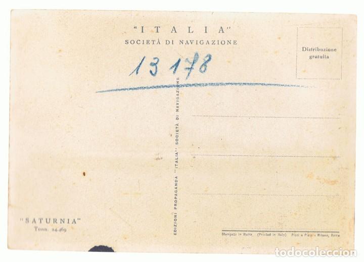 Postales: POSTAL BUQUE ITALIANO SATURNIA - Foto 2 - 121012067
