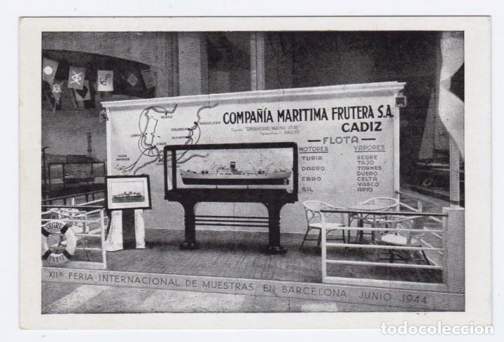 COMPAÑÍA MARÍTIMA FRUTERA S.A. CADIZ. FERIA INTERN. MUESTRAS BARCELONA 1944. EXCELENTE ESTADO (Postales - Postales Temáticas - Barcos)