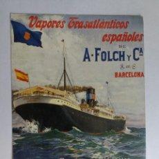 Postales: POSTAL - VAPORES TRANSATLÁNTICOS ESPAÑOLES DE A. FOLCH Y CA BARCELONA. Lote 125763319