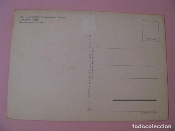Postales: POSTAL TRANSBORDADOR VICTORIA. ALGECIRAS. ED. GARCIA GARRABELLA. - Foto 2 - 130180011