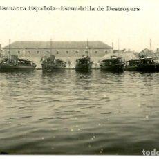 Postales: ESCUADRA ESPAÑOLA- ESCUADRILLA DE DESTROYERS-FOTOGRÁFICA. Lote 155513366