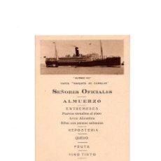 Postales: BARCO ALFONSO XIII . VAPOR- MARQUÉS DE COMILLAS. SEÑORES OFICIALES. ALMUERZO. Lote 156641710