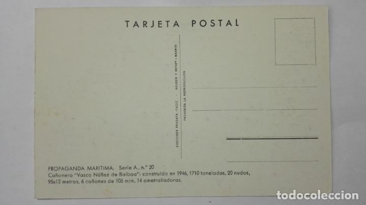 Postales: POSTAL PROPAGANDA MARITIMA, ARMADA ESPAÑOLA, CAÑONERO VASCO NUÑEZ DE BALBOA , AÑOS 40 - Foto 2 - 159863482