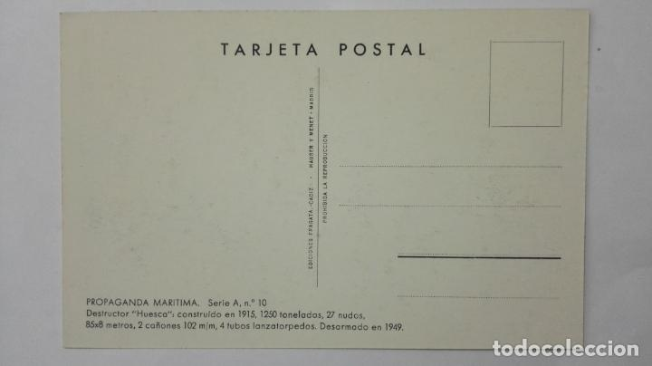 Postales: POSTAL PROPAGANDA MARITIMA, ARMADA ESPAÑOLA, DESTRUCTOR HUESCA , AÑOS 20, SERIE A, Nº 10 - Foto 2 - 159864374