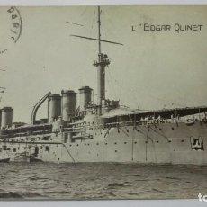 Postales: POSTAL ACORAZADO L. EDGAR QUINET, AÑO 1915. Lote 159883898