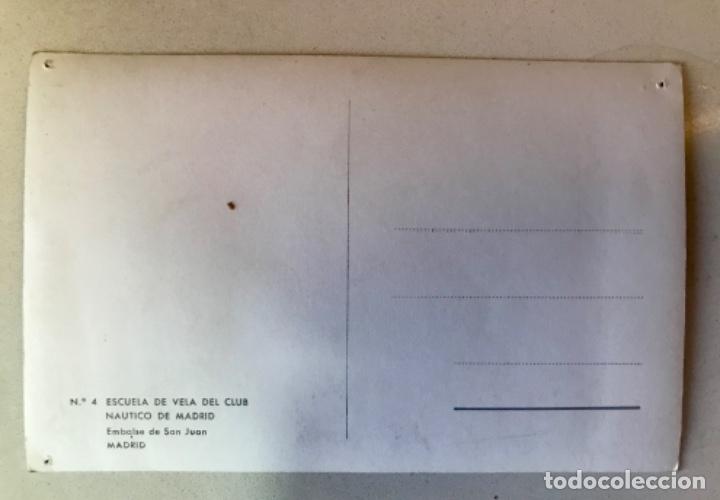Postales: escuela de vela del club nautico de madrid postal fotografica embalse de san juan regata - Foto 4 - 169244428