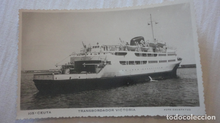 ANTIGUA POSTAL.TRANSBORDADOR VICTORIA ALGECIRAS. CEUTA Nº 105 FOTO CALATAYUD. (Postales - Postales Temáticas - Barcos)