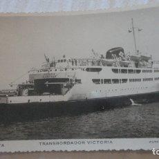 Postales: ANTIGUA POSTAL.TRANSBORDADOR VICTORIA ALGECIRAS. CEUTA Nº 105 FOTO CALATAYUD.. Lote 169450704