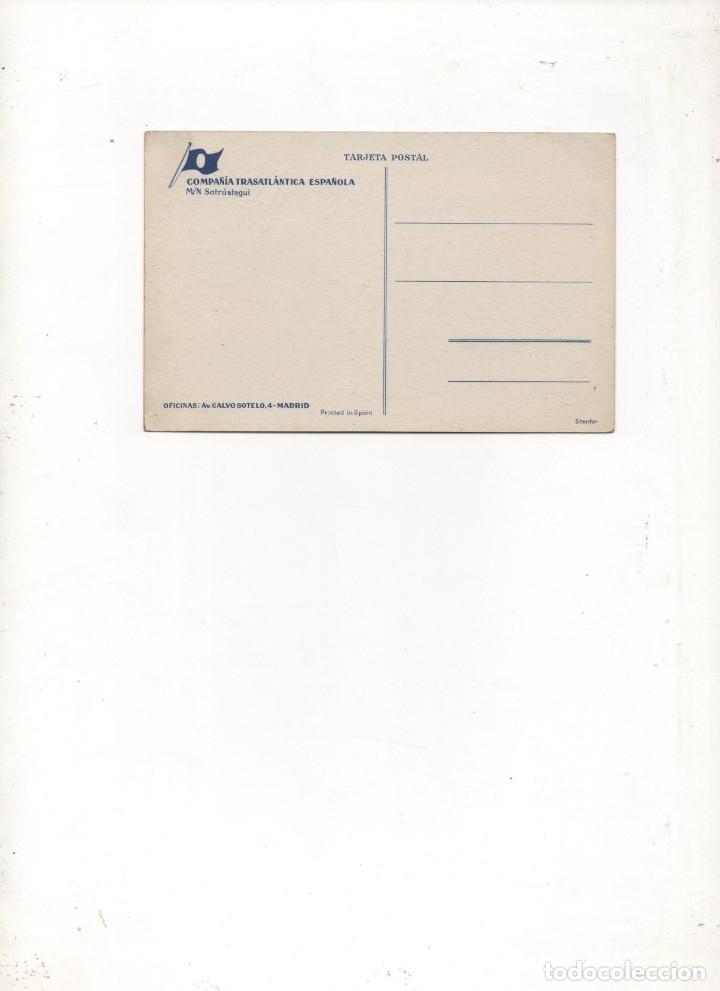 Postales: ANTIGUA POSTAL COMPAÑÍA TRASATLÁNTICA ESPAÑOLA M/N SATRÚSTEGUI-SIN CIRCULAR- - Foto 2 - 172943377