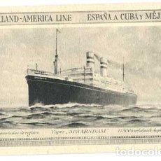 Postales: BARCO VAPOR SPAARNDAM LINE HOLLAND AMERICA. ESPAÑA A CUBA Y MEJICO. SIN CIRCULAR. Lote 176589032