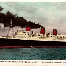 Cartes Postales: QUEEN MARY, CUNARD WHITE STAR LINE. PAQUEBOTE SHIP. Lote 182441256