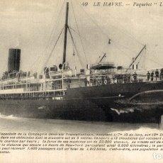 Cartes Postales: LA SAVOIE, LE HAVRE. PAQUEBOTE SHIP. Lote 182442636