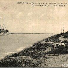 Postales: PORT SAID - BATEAU DE LA M. M. DANS LE CANAL DE SUEZ. Lote 182891343