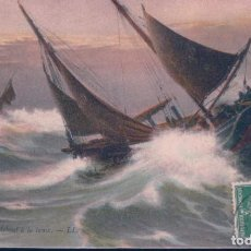 Postales: POSTAL EN CAPE DEBOUT A LA LAME - LL - BARCOS VELEROS EN LA TEMPESTAD. Lote 184081166