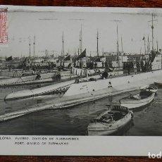 Postales: PUERTO DIVISION DE SUBMARINOS, BARCELONA, GUILERA 63, CIRCULADA. Lote 190733975