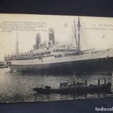 Postales: TARJETA POSTAL DE BARCOS. LE HAVRE. LE TRASATLANTIQUE, LAFAYETTE.. Lote 190813128