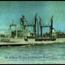 Postales: TARJETA. POSTAL. MARINHA DE GUERRA PORTUGUESA. SE MARINHEIRO. BARCO. PORTUGAL. . Lote 191087526
